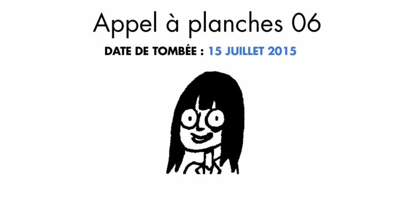 Appel à Planches #06 : 15 juillet 2015